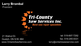 Tri-County Saw Services Inc. is owned and operated by Larry Brombal